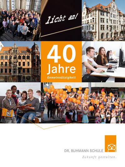 Titelseite der Festschrift zur 40-jährigen Gemeinnützigkeit der Dr. Buhmann Schule & Akademie in Hannover
