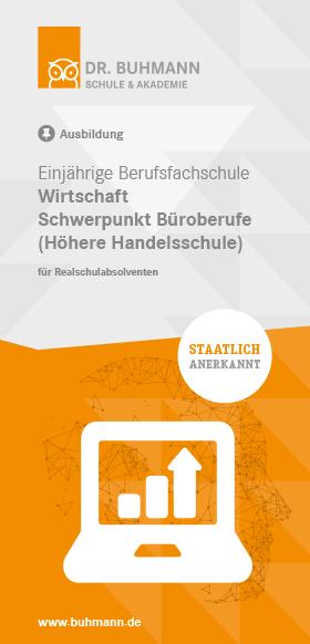 """Titelblatt des Flyers """"Einjährige Berufsfachschule Wirtschaft Schwerpunkt Büroberufe (Höhere Handelsschule)"""""""